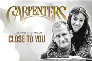 Carpenters, musikforestillingen CLOSE TO YOU, LANDSTEATRET